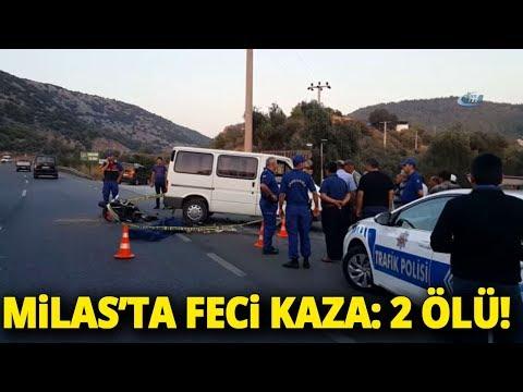 Milas'ta Trafik Kazası 2 Kişi Yaşamını Yitirdi