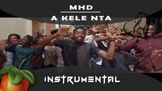 MHD   A Kele Nta [ INSTRUMENTAL ] Remake Sur Fl Studio