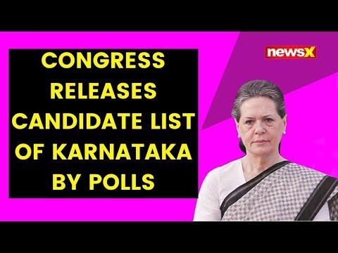 Congress releases candidate list of Karnataka by polls | NewsX
