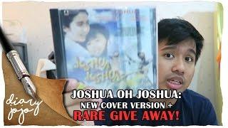 JOSHUA OH JOSHUA: NEW COVER VERSION + RARE GIVE AWAY!