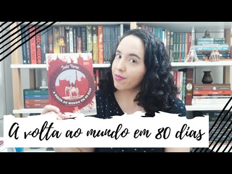 A volta ao mundo em 80 dias, Jules Verne   VEDA #30   Um Livro e Só