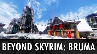 Skyrim Mod: Beyond Skyrim - Bruma