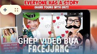 Tạo video hài hước troll bạn bè với Facejjang