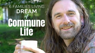 Commune of 6 Families | Living in Community - Sharing Life