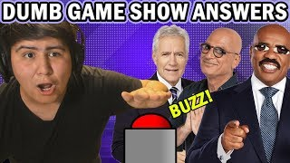 Dumb Game Show Answers