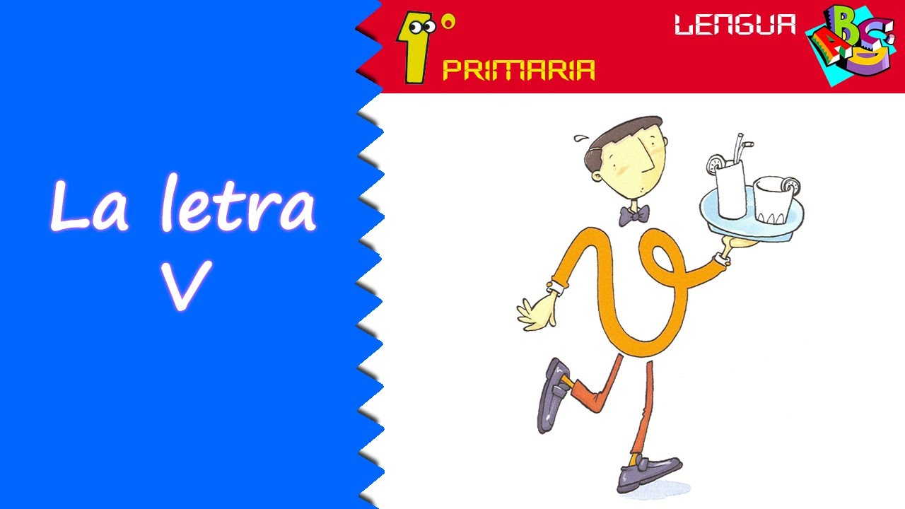 Lengua Castellana. 1º Primaria. Tema 4: Letra V