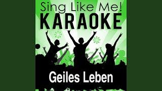 Geiles Leben (Madizin Mix) (Karaoke Version) (Originally Performed By Glasperlenspiel)