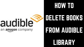 How to Delete Books from Audible Library
