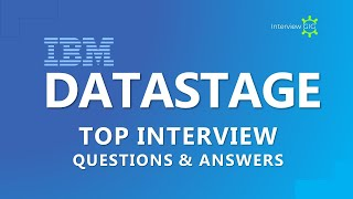 DataStage Interview Questions and Answers | Most Asked Questions |