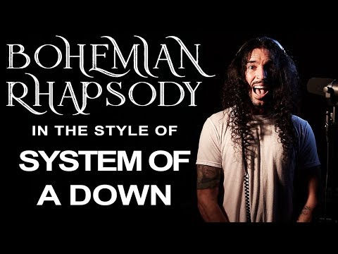 Bohemian Rhapsody In The Style Of System Of A Down Mp3