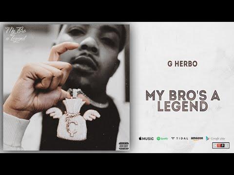 G Herbo - My Bro's a Legend