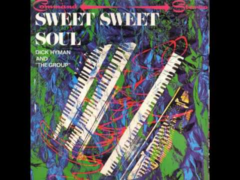 Dick Hyman And The Group - Hey Mama - Command Stereo Sweet Sweet Soul