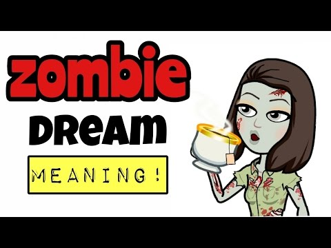 WHAT IS NEW! Zombie Dream Interpretation