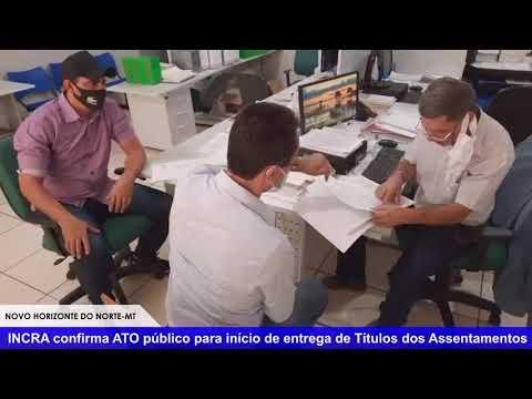 INCRA confirma ATO público neste mês para início de entrega de Títulos dos Assentamentos em Novo Horizonte do Norte