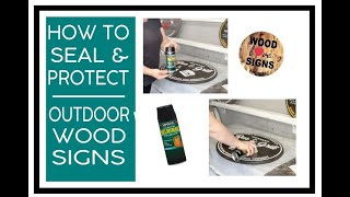 How to seal and protect your outdoor wood signs/Using polyurethane to protect your outdoor decor