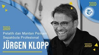 Profil Jurgen Klopp - Pelatih dan Mantan Pemain Sepak Bola Profesional