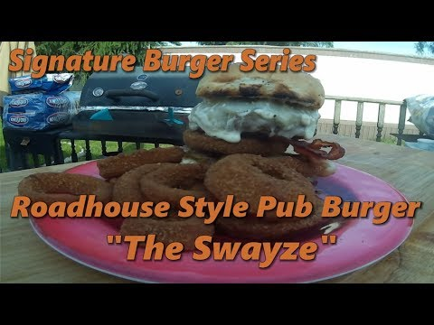 Signature Burger Series Ep. 1 | Roadhouse Style Pub Burger |