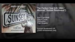 """The Perfect Year (US 1994 / Musical """"Sunset Boulevard"""")"""