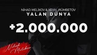 Nihad Melikov & Xeyal Humbetov - Yalan Dunya (Akustik)