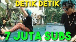 DETIK2 7 JUTA SUBS!! PERTAMA DI INDONESIA 🇮🇩