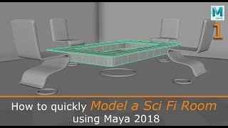 Quickly Model a Sci Fi Room in Maya 2018