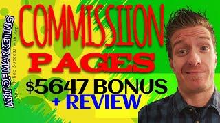 Commission Pages Review, Demo, $5647 Bonus, CommissionPages Review
