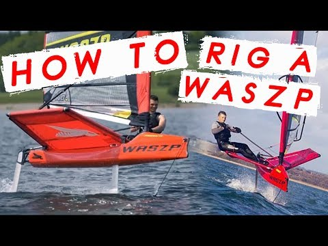 HOW TO RIG A WASZP - Tips and Tricks from Sam to get you flying easily!