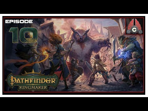 Let's Play Pathfinder: Kingmaker (Fresh Run) With CohhCarnage - Episode 10