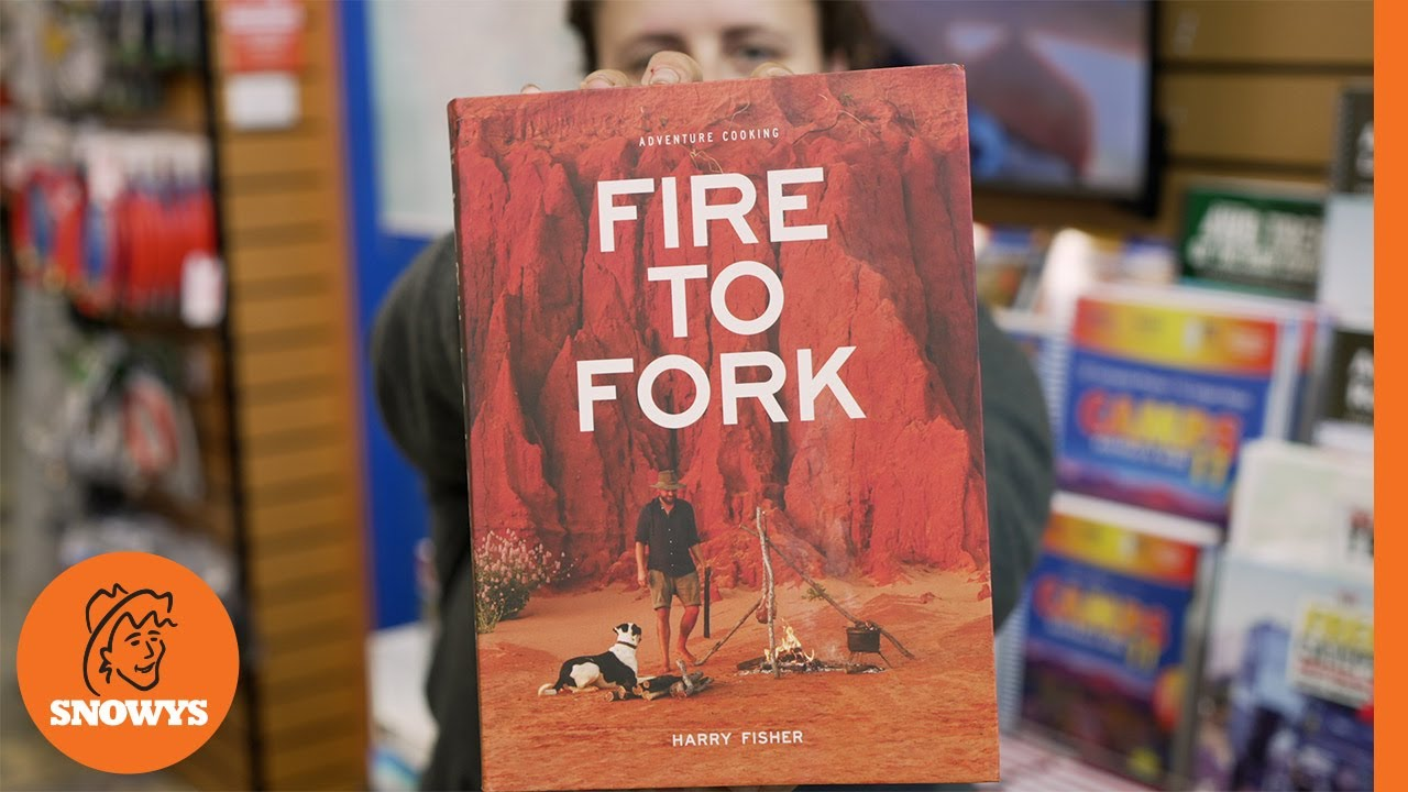 Fire To Fork Adventure Cooking - Harry Fisher