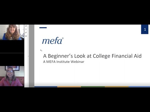 The MEFA Institute: A Beginner's Look at College Financial Aid