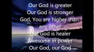 Our God - Matt Redman lyrics