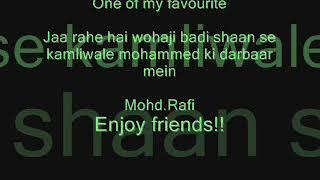 Jaa rahe hain wo haji badi shaan se kamliwale Mohd.Rafi