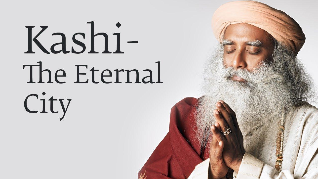 Kashi – The Eternal City