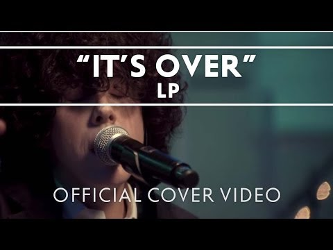 LP - It's Over [Live]