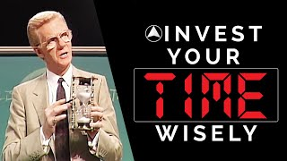 Invest Your Time Wisely   Bob Proctor