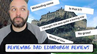 Reviewing Bad Edinburgh Reviews