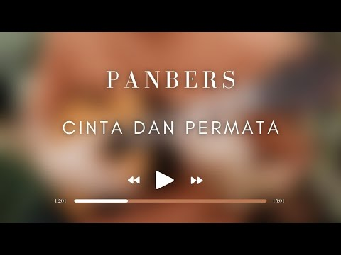 Panbers - Cinta Dan Permata  (Official Music Video) Mp3