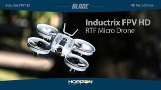 Blade Inductrix FPV HD RTF