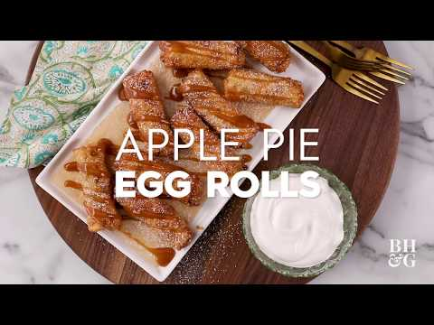 Apple Pie Egg Rolls | Eat This Now | Better Homes & Gardens