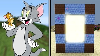 MİNECRAFT'TA TOM VE JERRY DÜNYASI PORTALI !