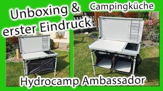 Unboxing   erster Eindruck   Campingküche Hydrocamp Ambassador   faltbar   100 x 50 x 76 cm   14 kg
