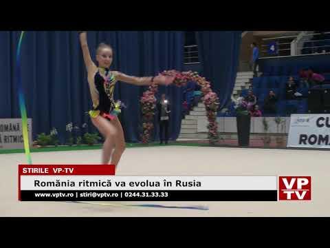 România ritmică va evolua în Rusia