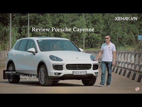 [XEHAY.VN] Đánh giá xe SUV Porsche Cayenne tại Việt Nam