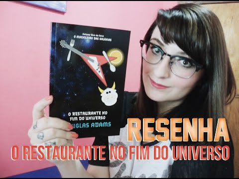O Restaurante no Fim do Universo by Douglas Adams | Resenha