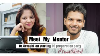 Dr. Urvashi Pachhel on NEET-PG/NEXT Preparation From 1st & 2nd year   Anuj Pachhel