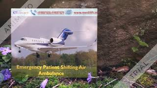 Most Trustful Commercial Air Ambulance Service in Ranchi