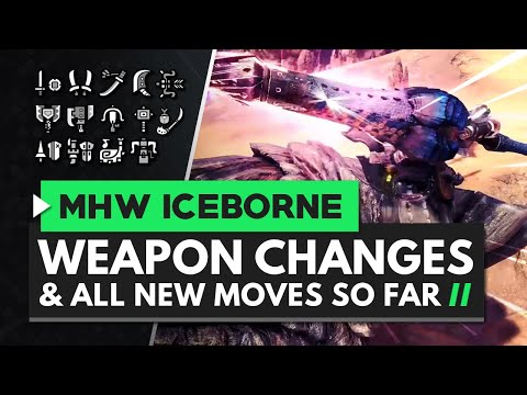 Monster Hunter World Iceborne | All Weapon Changes & New Moves So Far