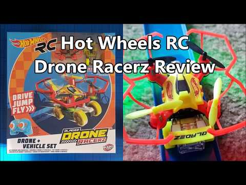 Hot Wheels RC Drone Racerz Drone and Vehicle Set Review for Bladez Toyz 8+