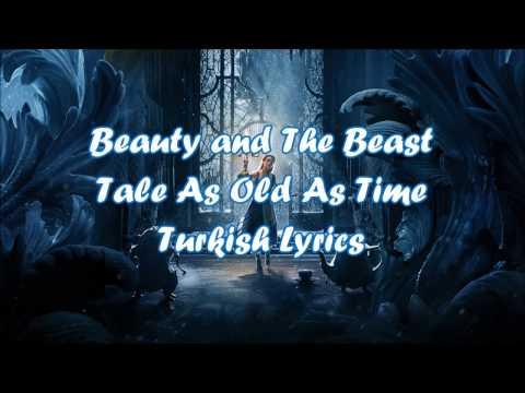 "Beauty And The Beast ""Tale As Old As Time"" (Turkish/Türkçe) Lyrics"