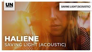 HALIENE - Saving Light (Acoustic)